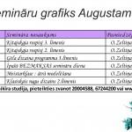 Semināru un Meistarklašu grafiks Augustam