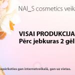 NAI_S cosmetics veikalā IZSTĀDES CENAS!