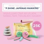 JAUNUMS! Praktiskais seminārs – P. Shine Japānas manikīrs