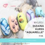"""Dizaina kurss """"Aquarelle"""" 17.08."""